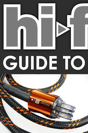 HI-FI+ GUIDE TO AUDIO CABLES & POWER PRODUCTS 2017